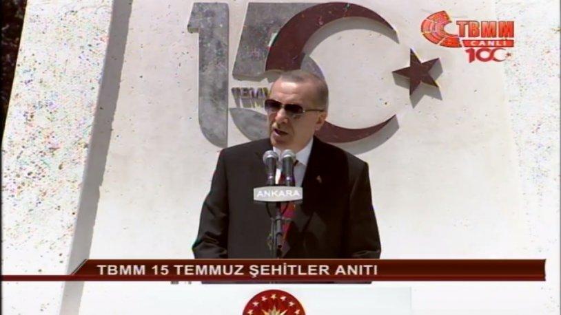 Erdoğan: İstanbul'un fethinde ne olmuşsa, 15 Temmuz'da o olmuştur